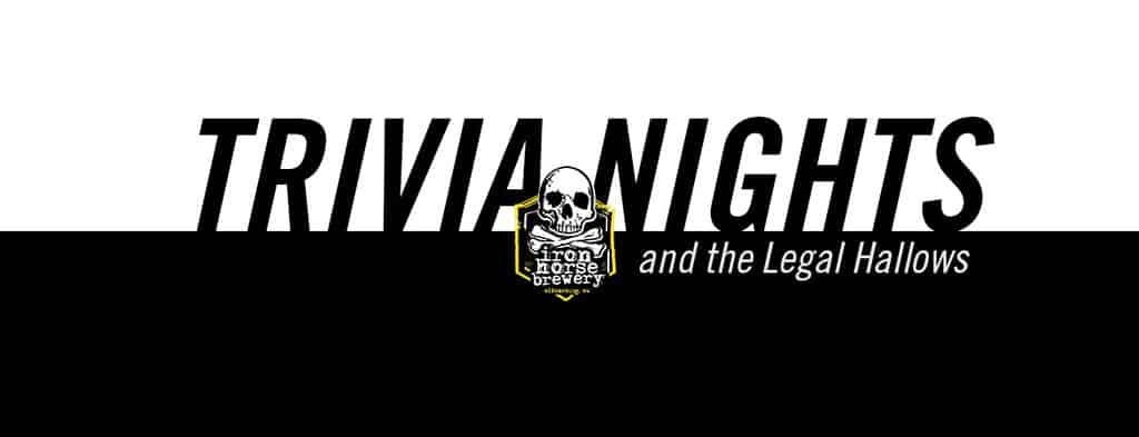 Iron Horse Brewery Trivia Nights